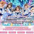 『アイドルマスター シンデレラガールズ スターライトステージ』本日「Google Play」版のサービスがスタート!