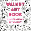 """木村カエラ「初めて見たときから彼女のARTにメロメロです」イラストレーター""""WALNUT""""初のアートブック発売"""