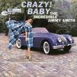 【カージャケNo.028】車のカタログかと思う美しい写真のジャケット。Crazy! Baby JIMMY SMITH [ジミー・スミス]1960