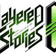 スマホ向けアプリ「レイヤードストーリーズ ゼロ (LayereD Stories 0)」,iOS版が配信開始