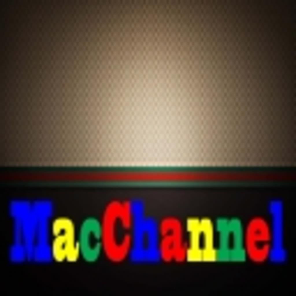 ★☆MacChannel☆★