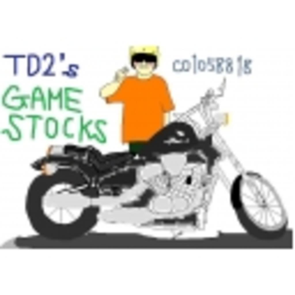 TD2's GAMESTOCKS