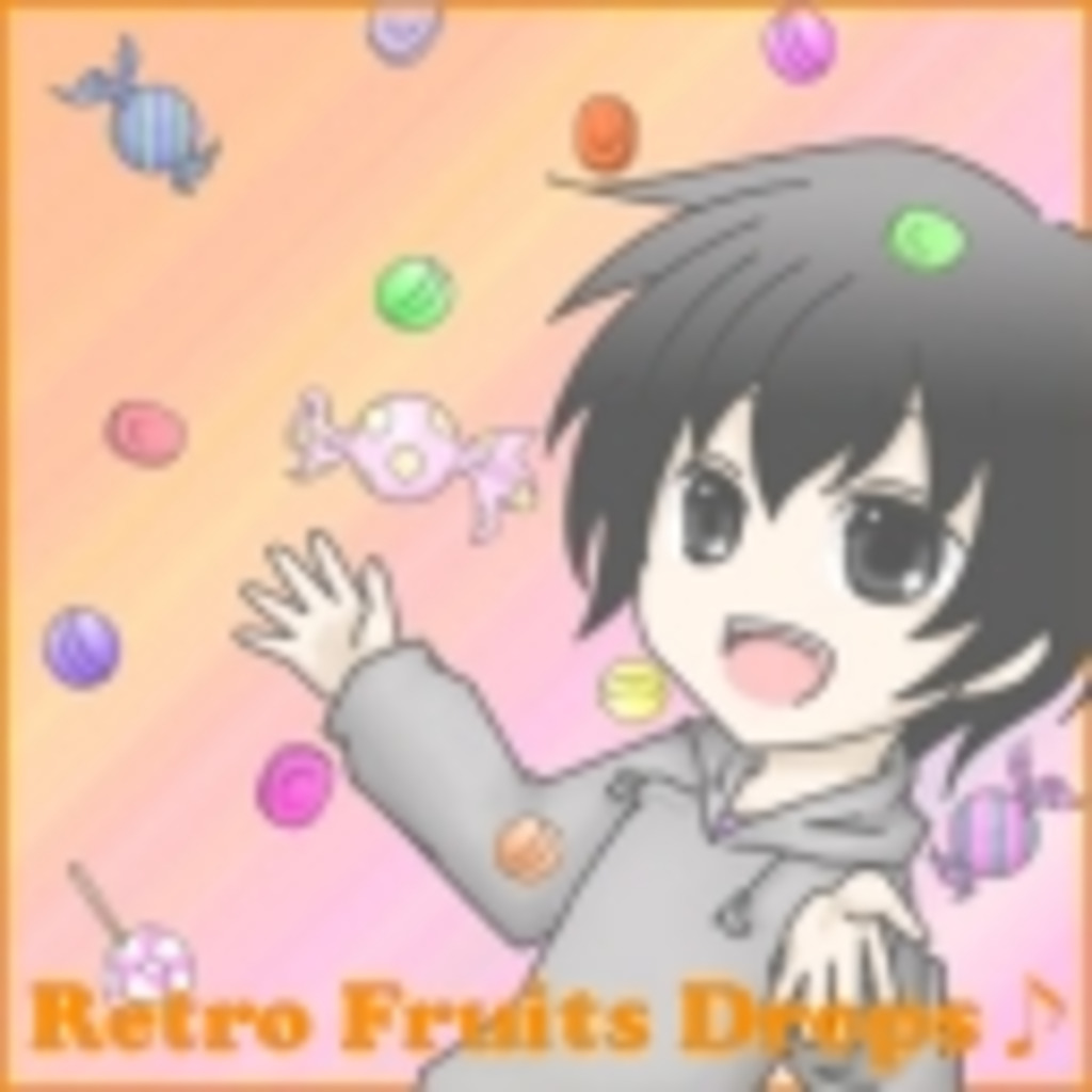 Retro Fruits Drops♪