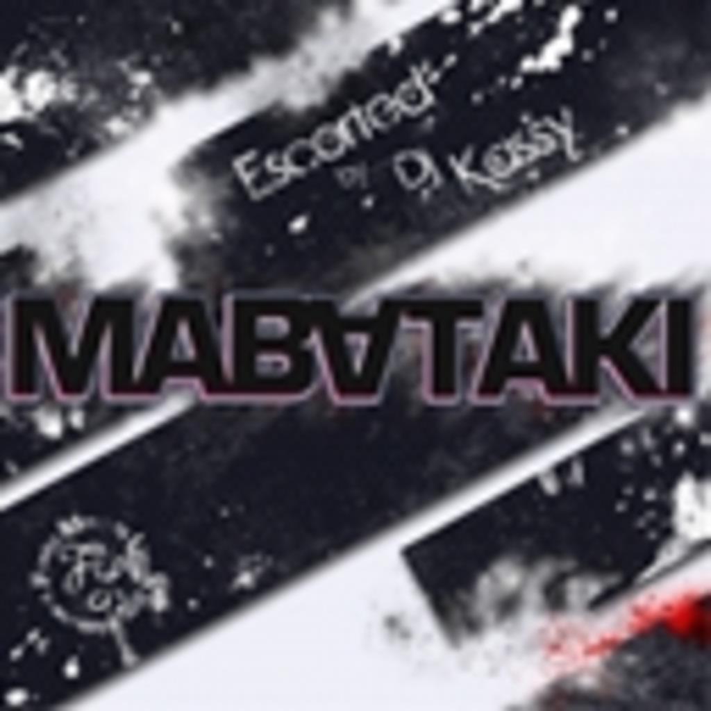 MABATAKI -Mix Show-