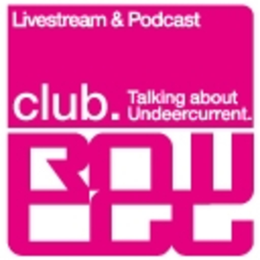 club rawegg - Talking about Undercurrent.