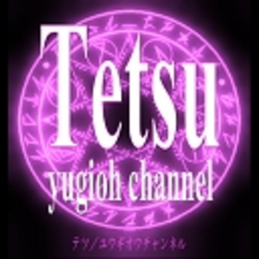 Tetsu/yugioh channel