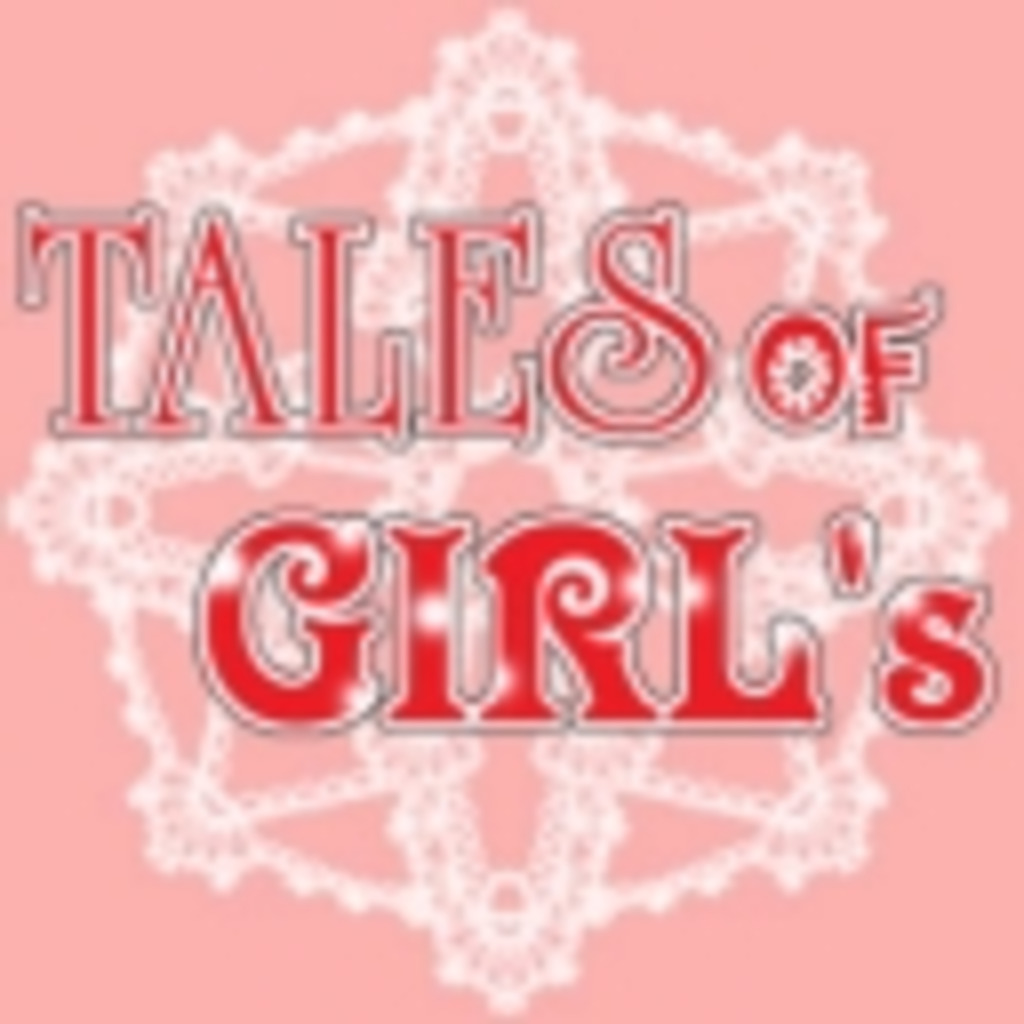 TALES OF GIRL's