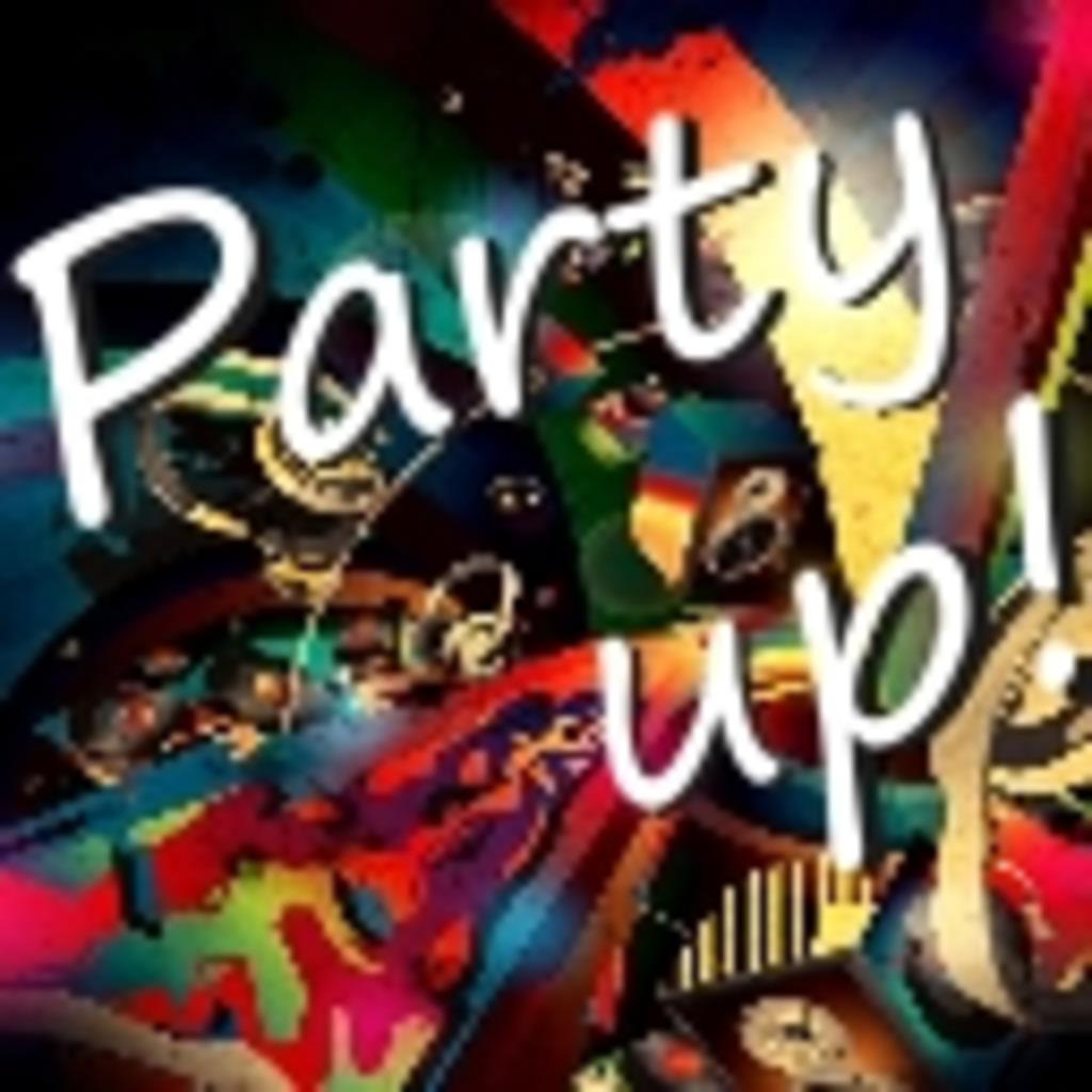 【関西】 Party up  【イベント】