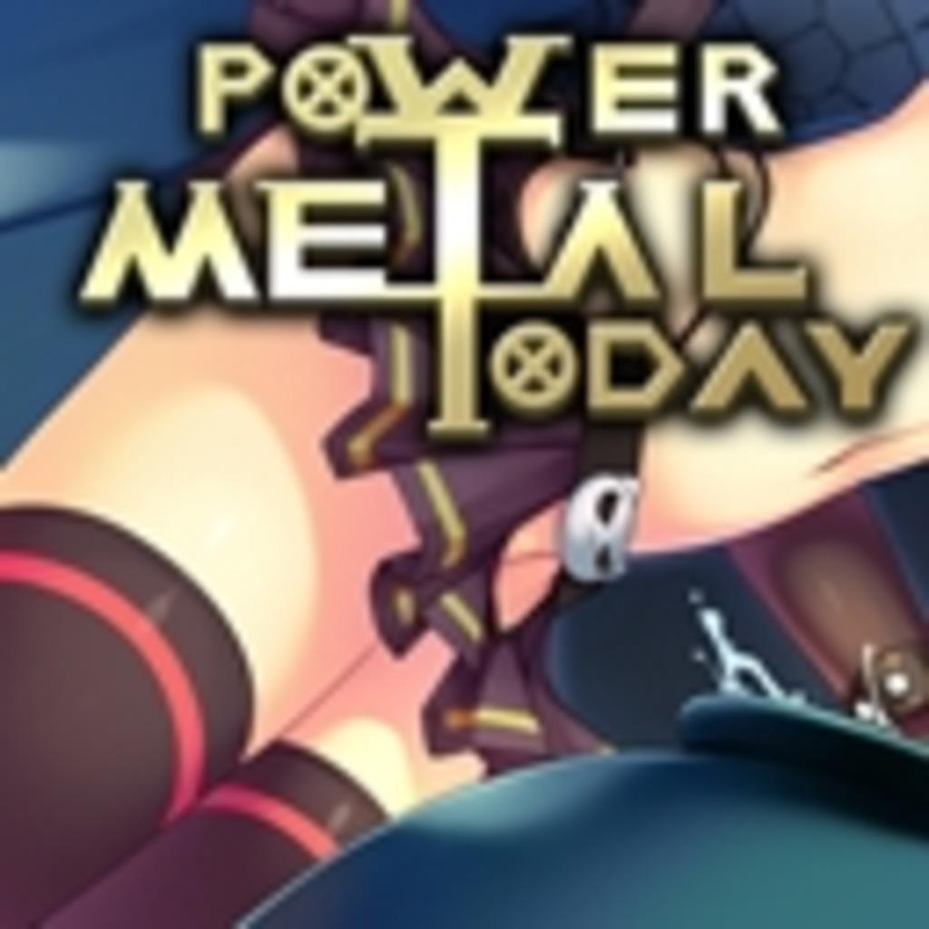 おちんさまのPower Metal Today!