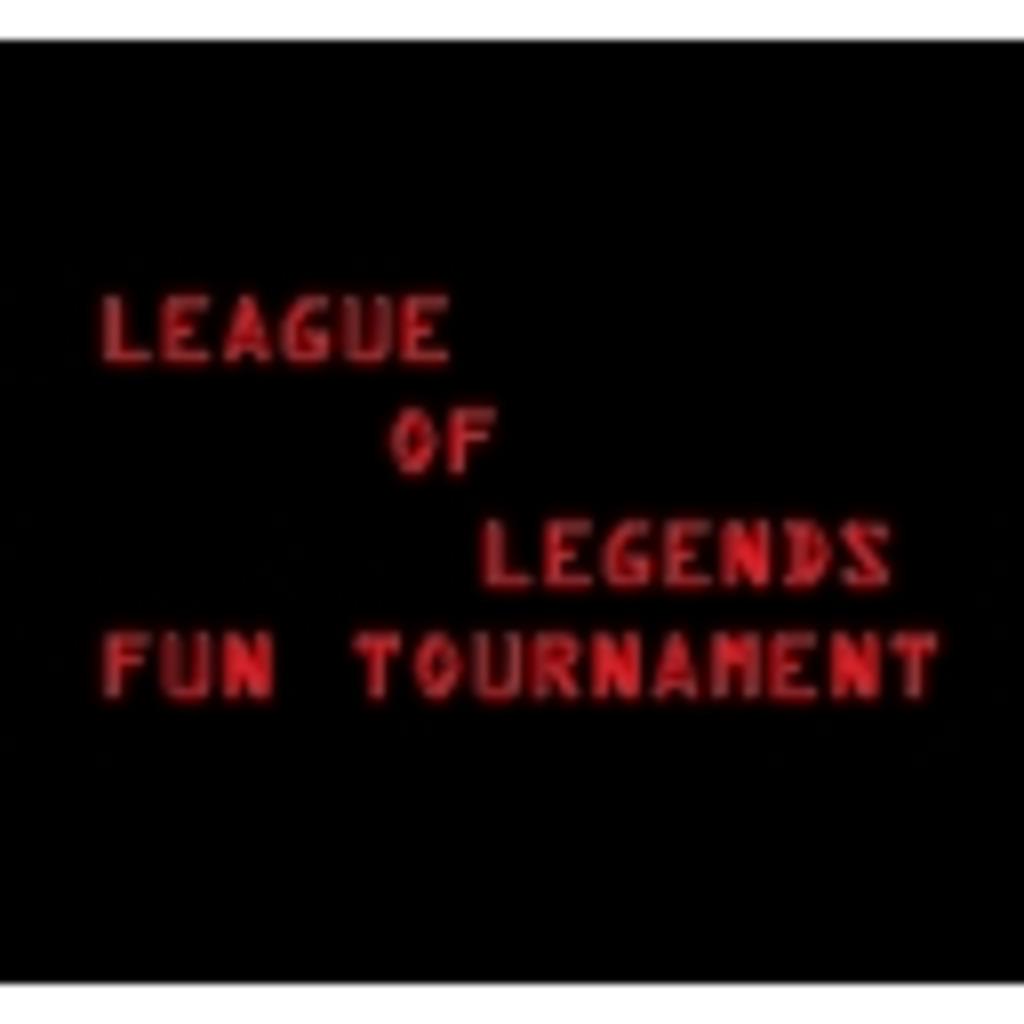 League of Legends Fun Tournament