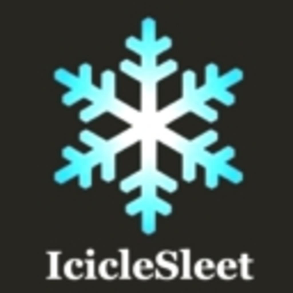 IcicleSleet ™ -アイシクルスリート-