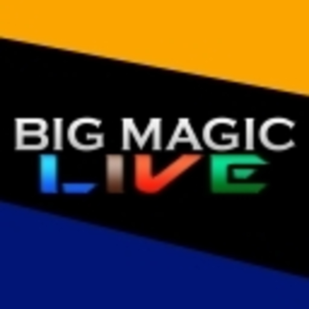 BIG MAGIC LIVE