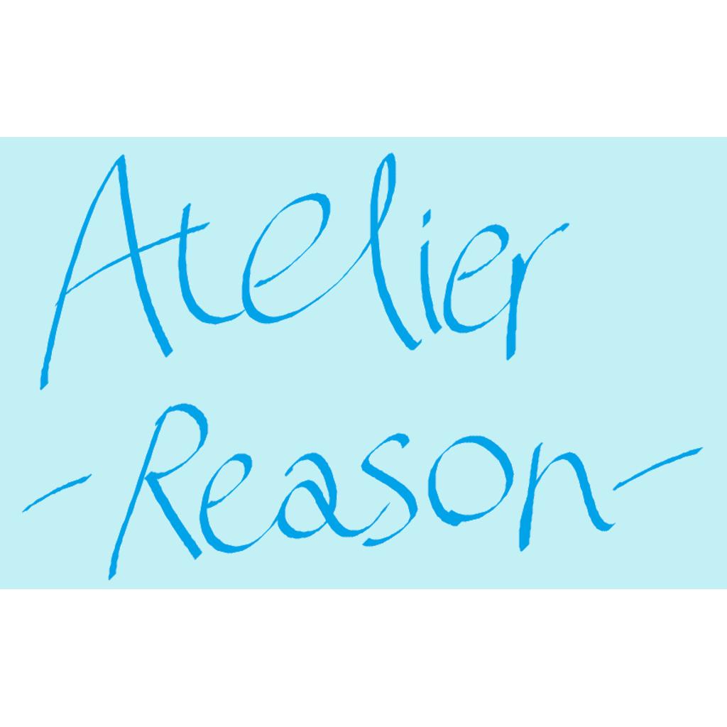 Atelier -Reason-