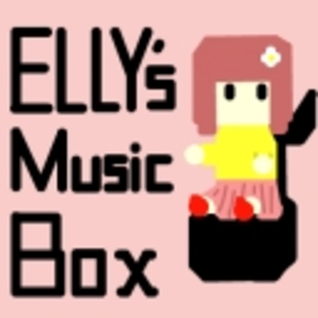 ◆◇ELLY's Music Box◇◆