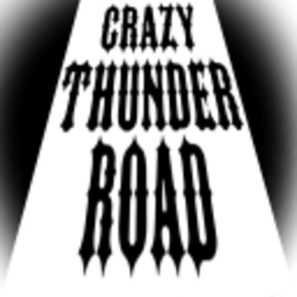 Crazy Thunder Road