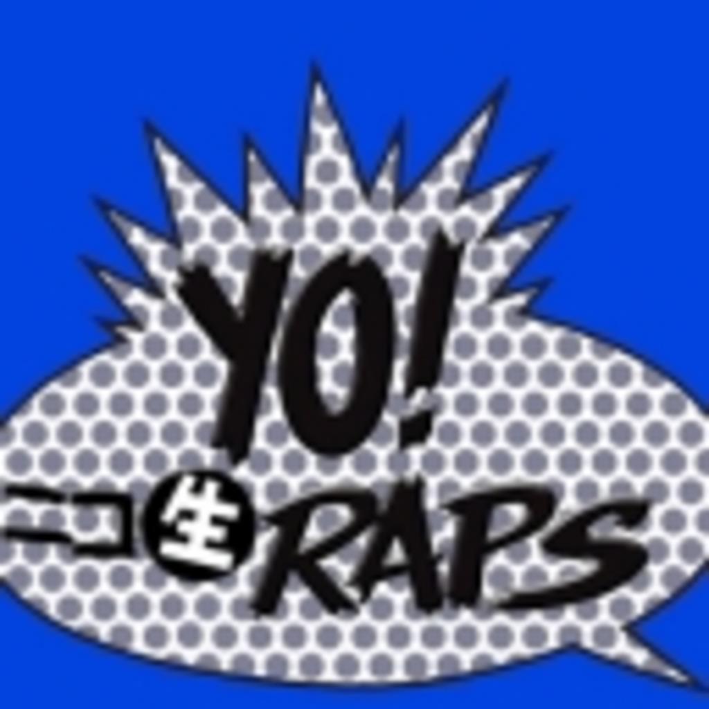 YO! ニコ生 RAPS