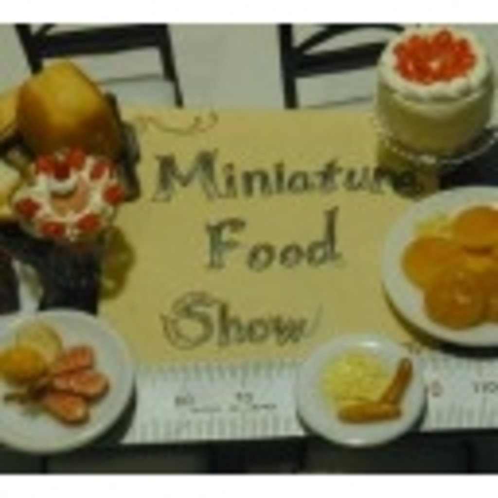 Miniature Food Show