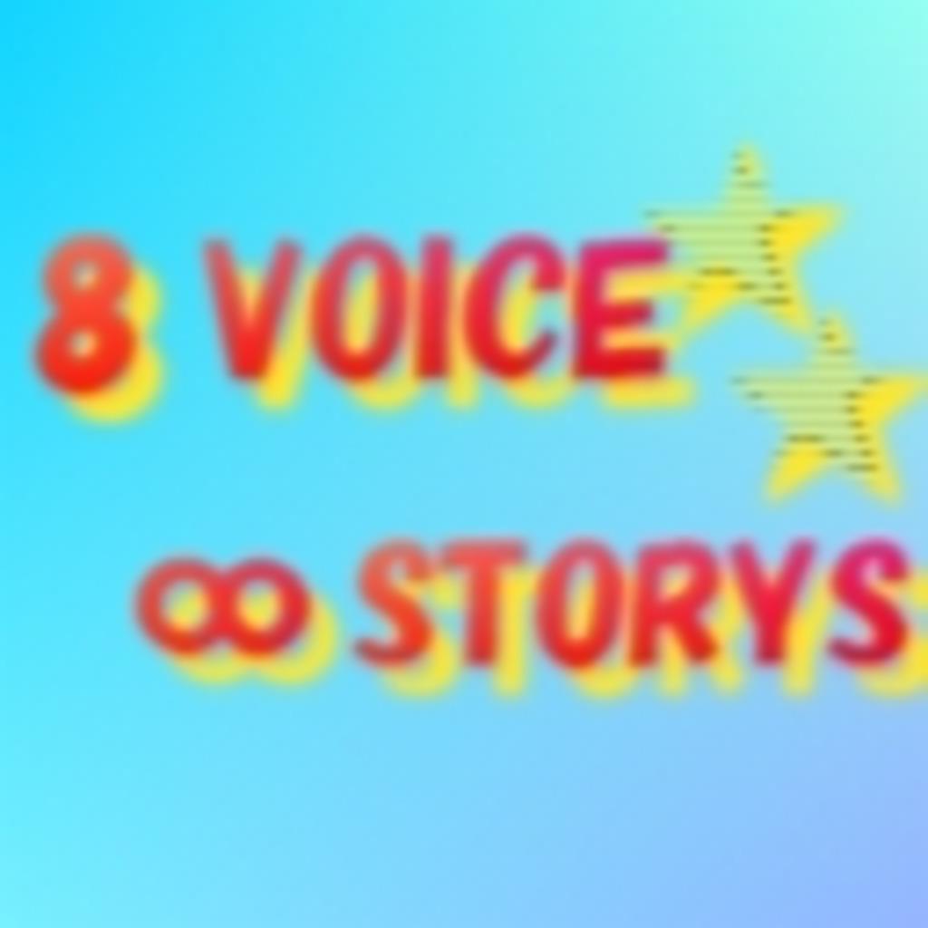 8 VOICE ∞ STORYS