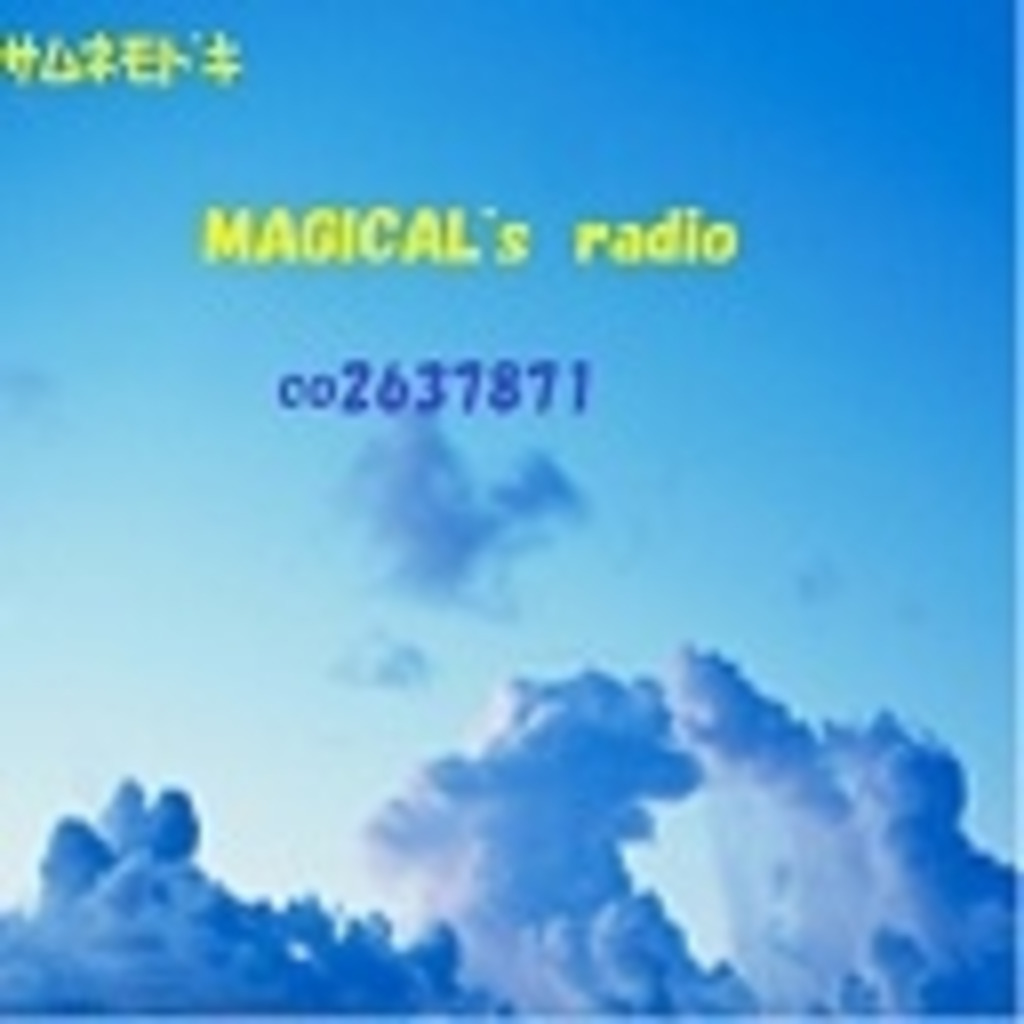 MAGICAL's radio