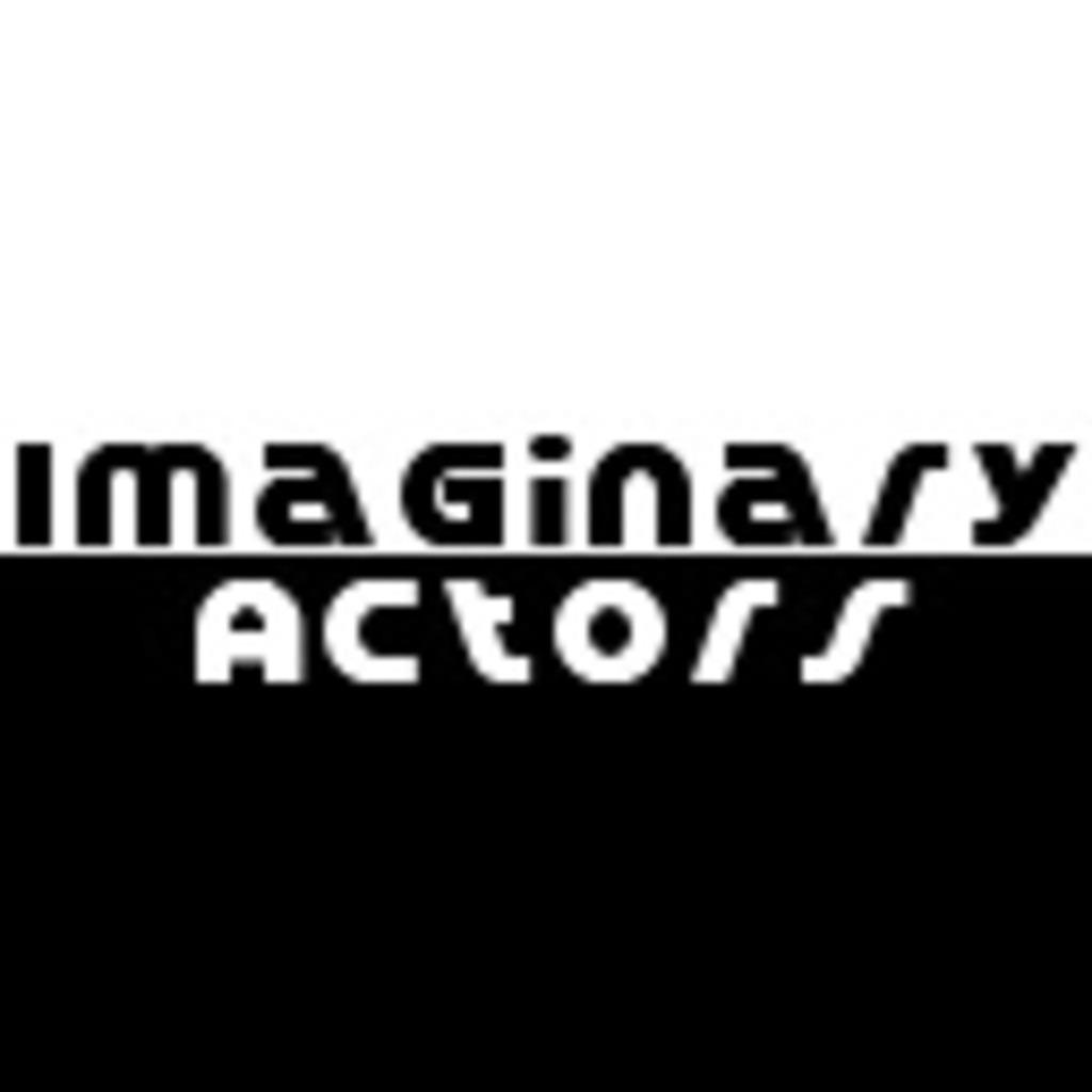 Imaginary Actors