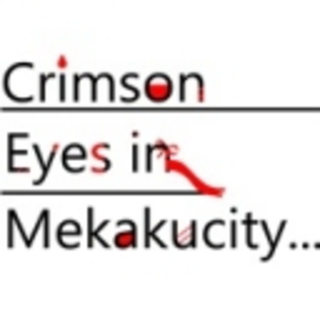Crimson Eyes In Mekakucity...