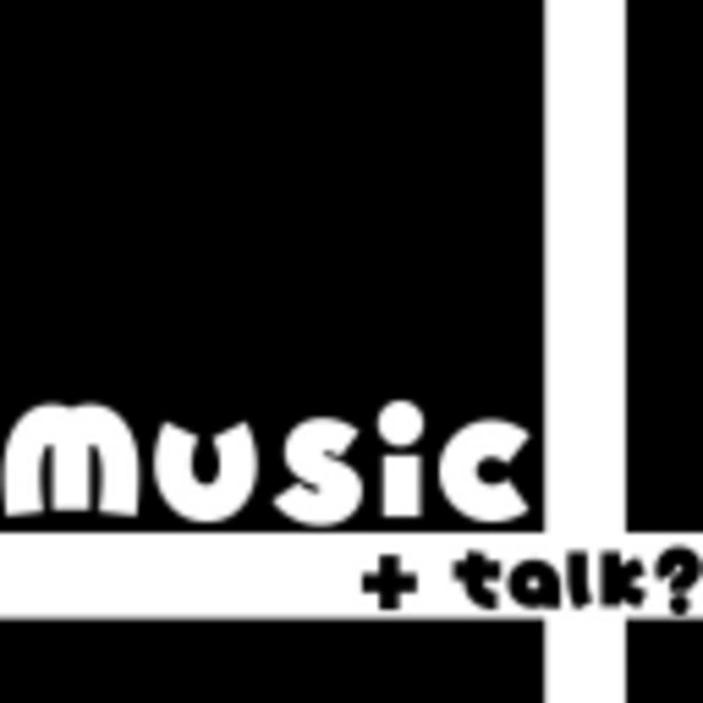 Music + talk?