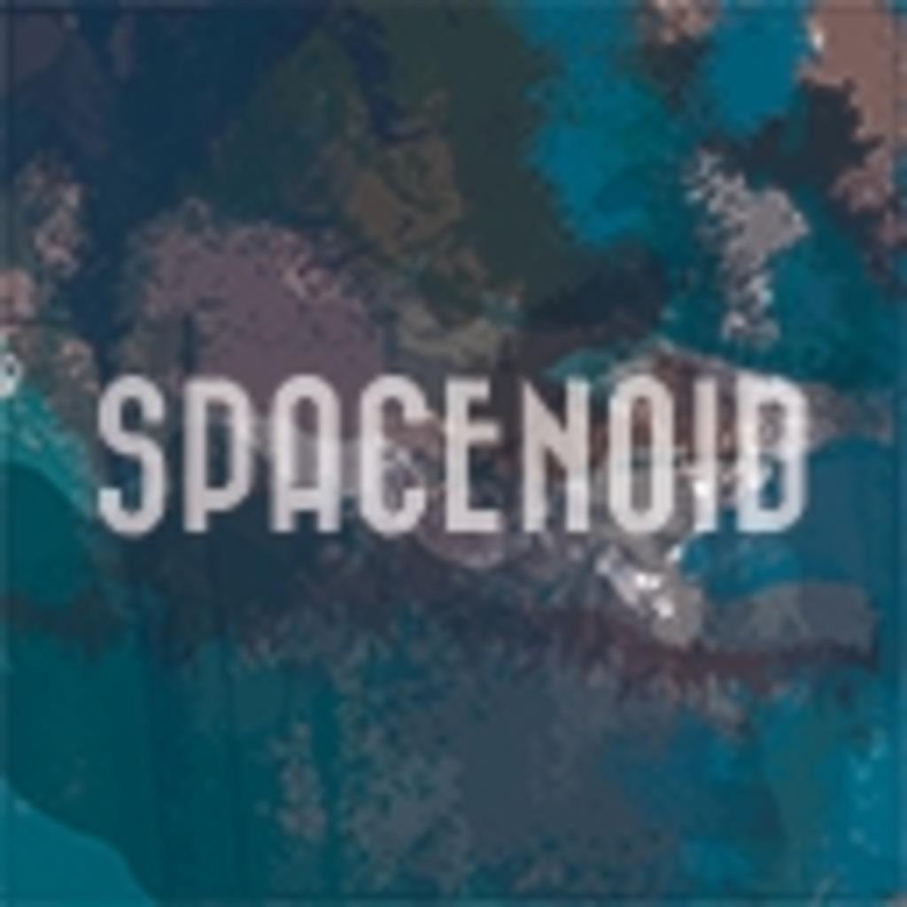 SPACENOIDの生放送