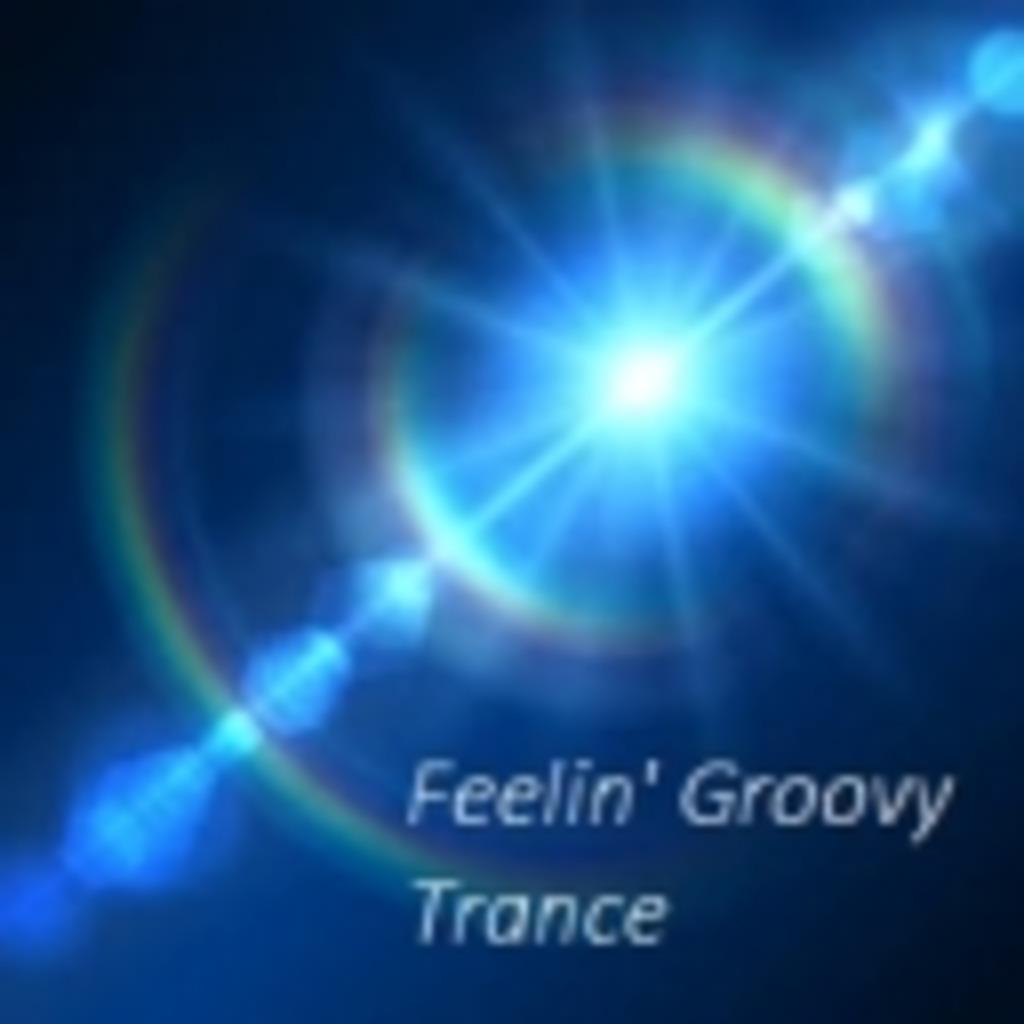 Feelin' Groovy Trance