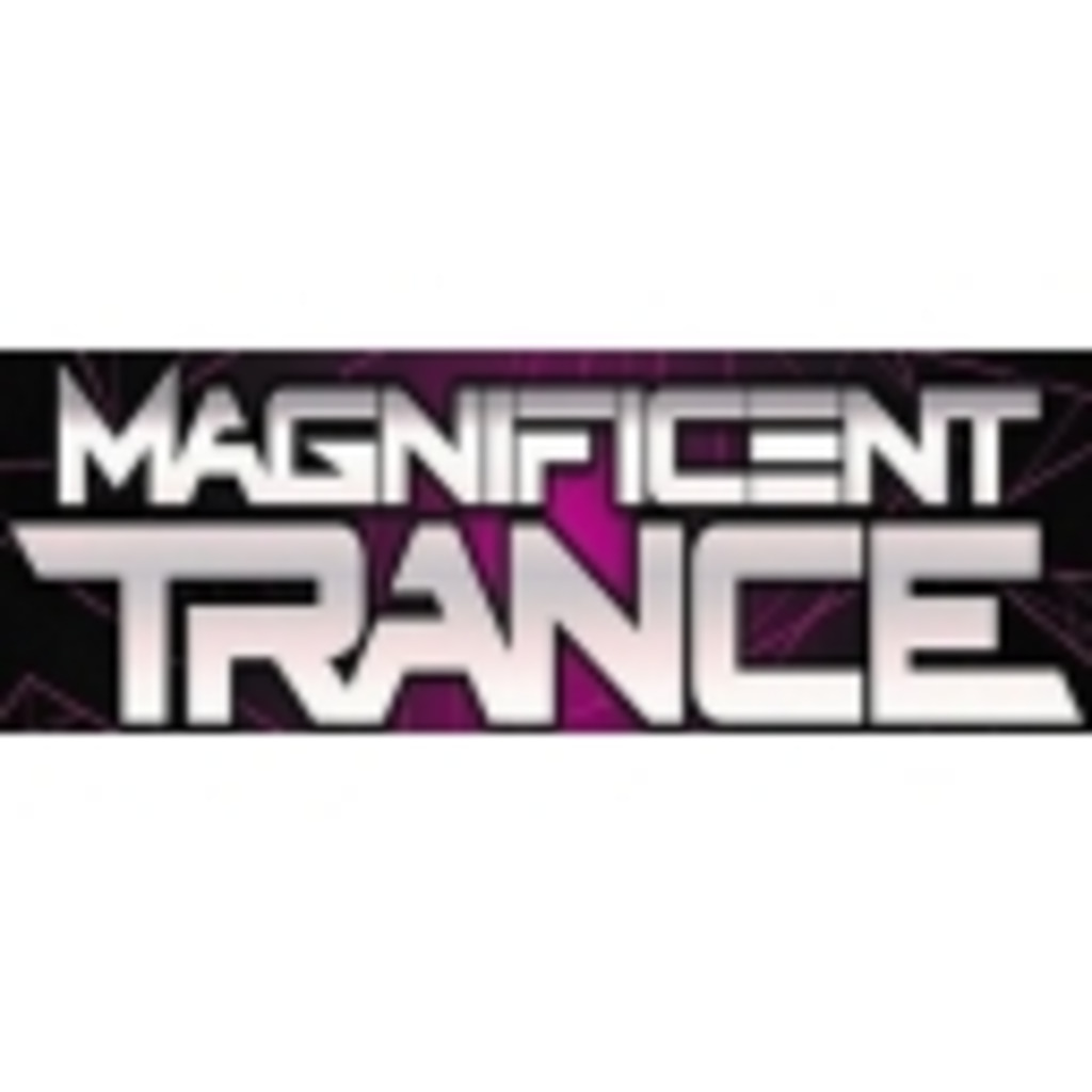 MAGNIFICENT TRANCE