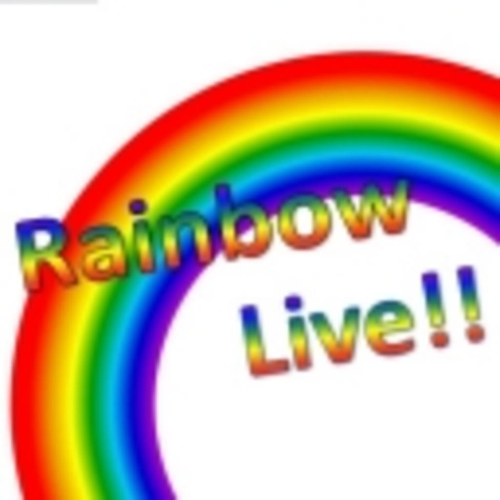 Rainbow Live!!