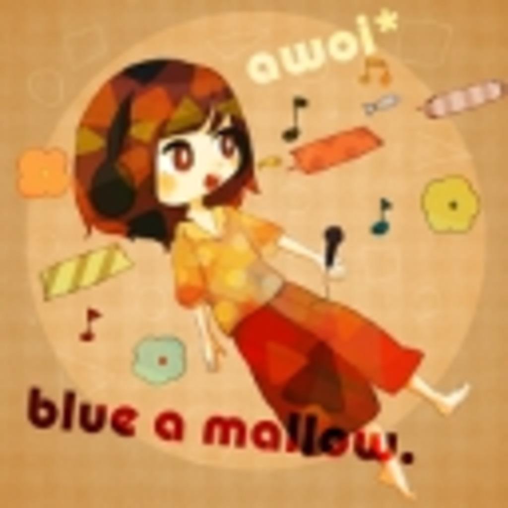 blue a mallow.