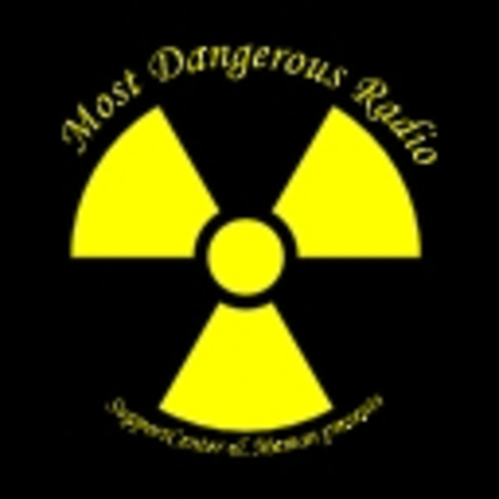 Most Dangerous Radio