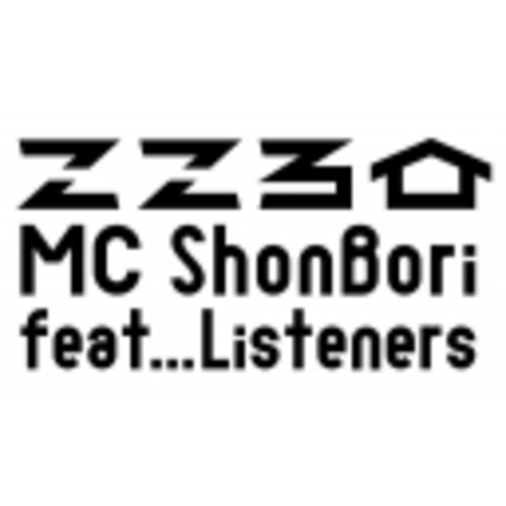 こころ家 ~MC ShonBori feat... Listeners~