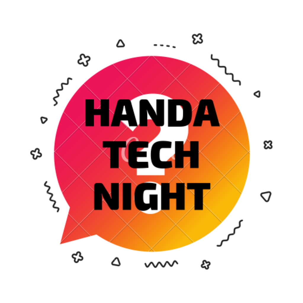 HANDA TECH NIGHT
