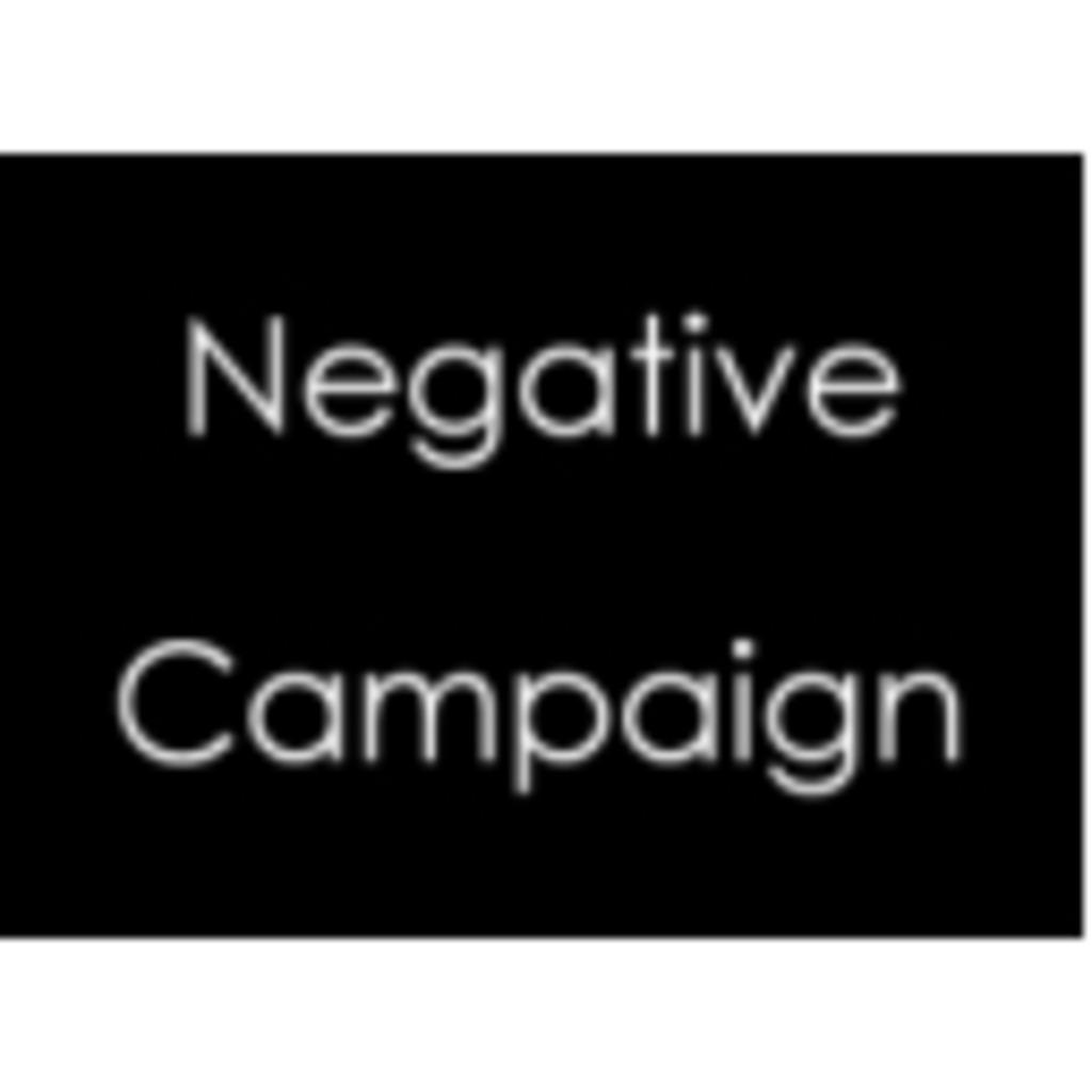 Negative Campaign