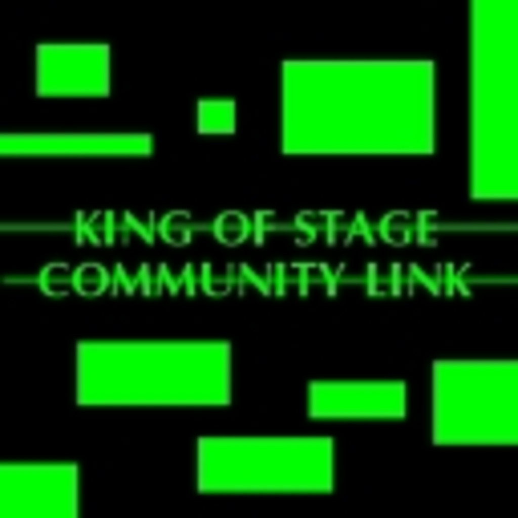 ◆KING-OF-STAGE-COMMUNITY-LINK◆