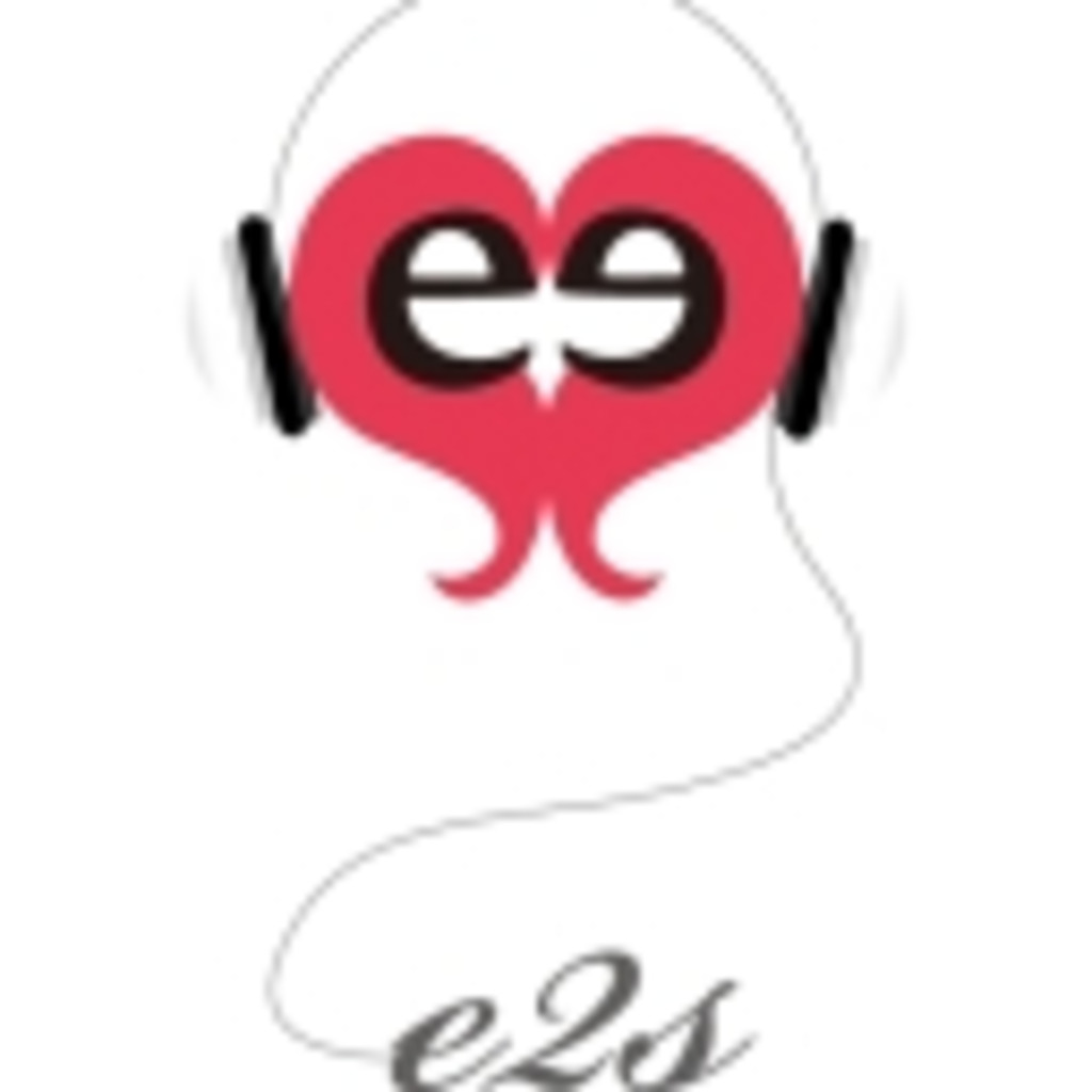 「e2s」 チャンネル
