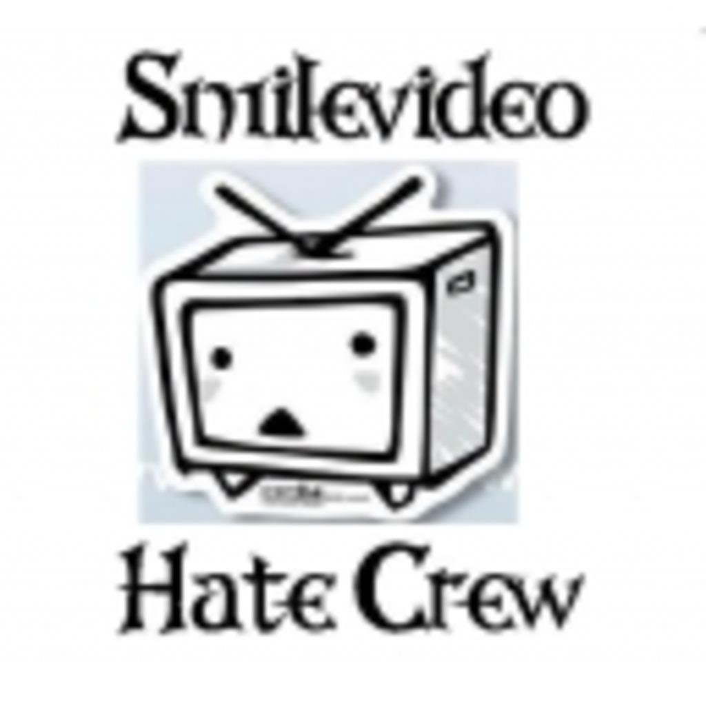 Smilevideo Hate Crew