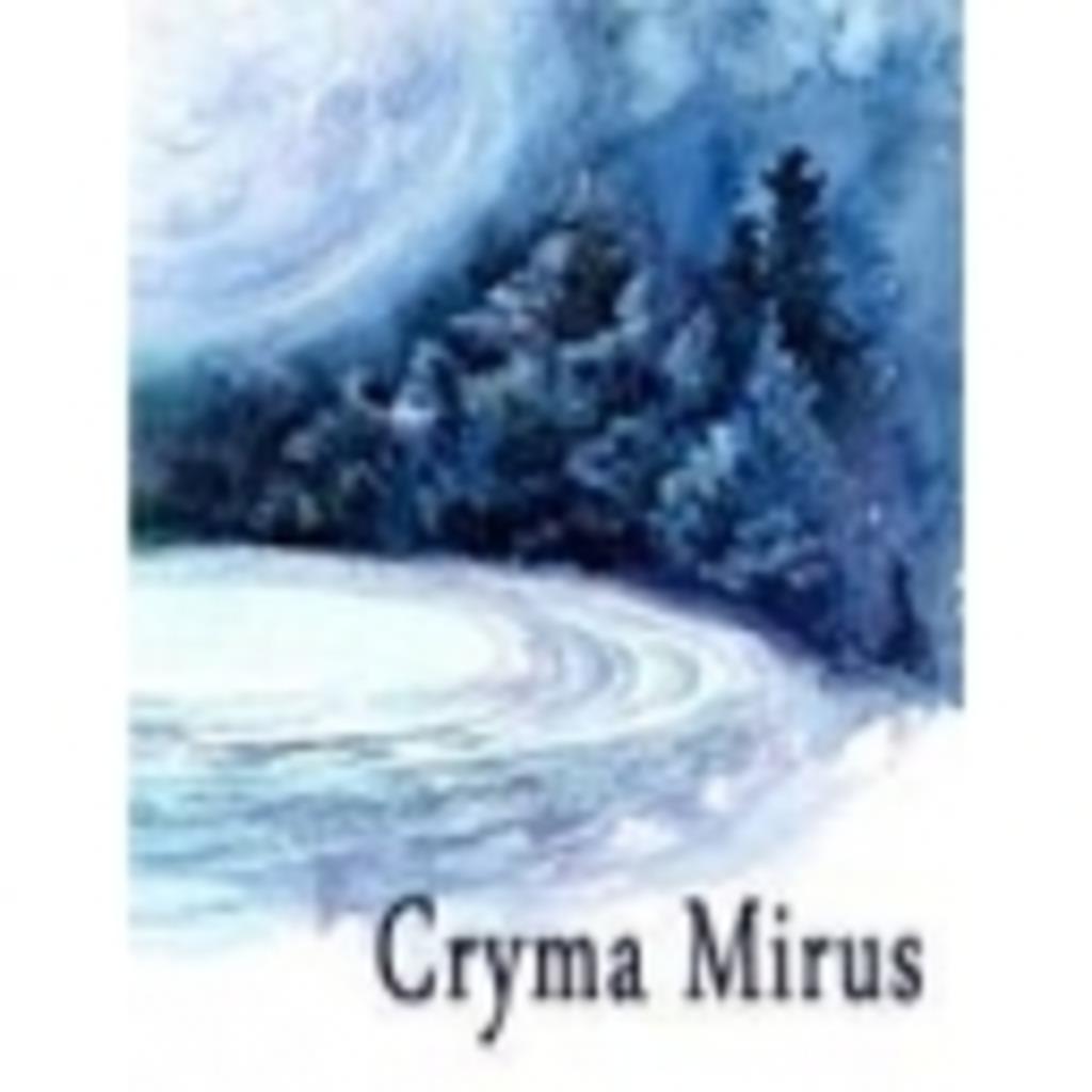 Cryma Mirus (ニコニコ支部)