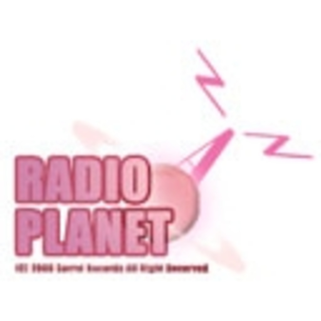 【☆RadioPlanet☆】 powerd by SorrelRecords