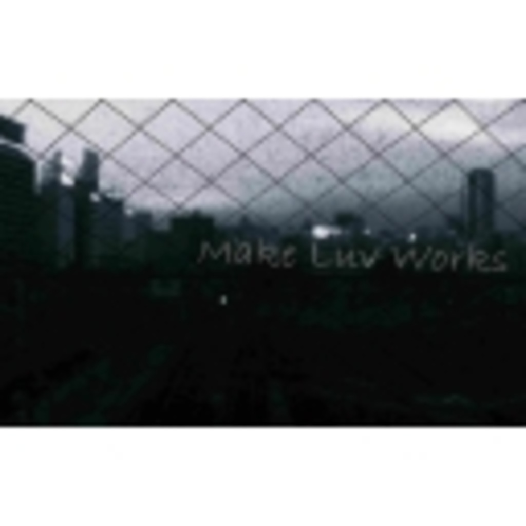 Make Luv Works:)