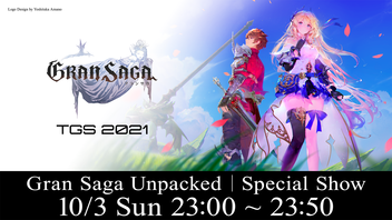 Gran Saga Unpacked  |  Special Show(10/3)【TGS2021】