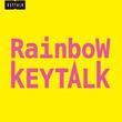 待望の5thフルアルバムマッチング バンドスコア KEYTALK『Rainbow』 6月16日発売