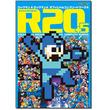 『ロックマン』30周年!画集「R20+5 ロックマン& ロックマンX オフィシャルコンプリートワークス」が奇跡の復刻!