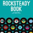 『The ROCKSTEADY BOOK』ーーースウィートなサウンドが魅力のジャマイカ音楽のメロウ・サイドロックステディにフォーカスした世界初の本が登場!