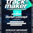 <第二弾ラインナップ発表>渋谷VISIONのAnniversary「trackmaker」にDorian Conceptに加え、Seiho、TORIENAなど豪華ラインナップが追加!!