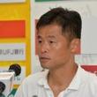 元日本代表FW小倉隆史氏、東海社会人1部のFC.ISE-SHIMAの理事長に就任