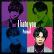「これからも変わらぬ愛を」PrizmaX、森崎ウィンの本音綴った「I hate you」配信