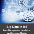 【マインドコマース調査報告】モノのインターネット(IoT)におけるビッグデータ:IoTデータ管理、解析、意思決定