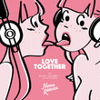 NONA REEVES、「LOVE TOGETHER」「 DJ! DJ! ~とどかぬ想いから feat. YOU THE ROCK★」アナログレコード化決定